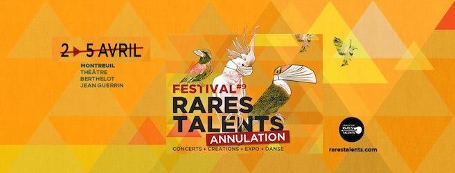 9e édition du Festival Rares Talents – du 2 au 5 Avril 2020 à Montreuil (93) – ANNULÉ #Coronavirus