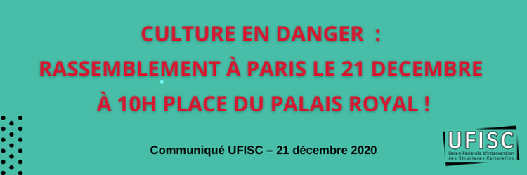 Mobilisation Culture en danger – Rassemblement à Paris le 21 décembre à 10h00