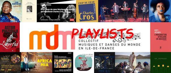 Playlist n°6 du Collectif MDM IdF  – Coups de coeur Musique du Monde 2021 de l'Académie Charles Cros